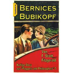 Bernices Bubikopf: eBook von F. Scott Fitzgerald