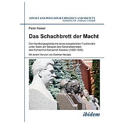 Das Schachbrett der Macht. Peter Kaiser  - Buch