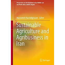 Sustainable Agriculture and Agribusiness in Iran - Buch