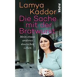 Die Sache mit der Bratwurst. Lamya Kaddor  - Buch