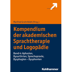 Kompendium der akademischen Sprachtherapie und Logopädie: eBook von