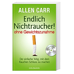Endlich Nichtraucher! - ohne Gewichtszunahme  m. Audio-CD. Allen Carr  - Buch