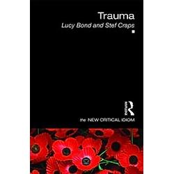 Trauma. Stef Craps  Lucy Bond  - Buch