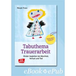 Tabuthema Trauerarbeit - eBook: eBook von Margit Franz