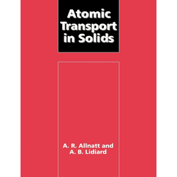 Atomic Transport in Solids als Taschenbuch von A. R. Allnatt/ A. B. Lidiard/ Allnatt A. R.