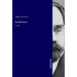 Die Moncherei als Buch von Karl Julius Weber