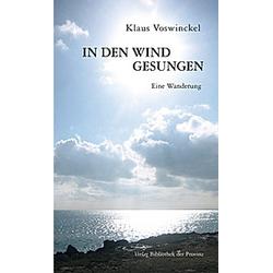 In den Wind gesungen. Klaus Voswinckel  - Buch