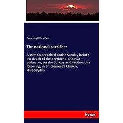 The national sacrifice:. Treadwell Walden  - Buch