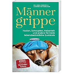 Männergrippe. Anna Herzog  Lucinde Hutzenlaub  - Buch