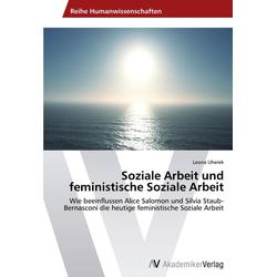 Soziale Arbeit und feministische Soziale Arbeit als Buch von Leona Uherek