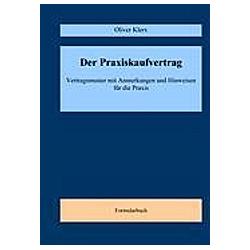 Der Praxiskaufvertrag. Oliver Klerx  - Buch