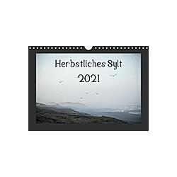 Herbstliches Sylt 2021 (Wandkalender 2021 DIN A4 quer)