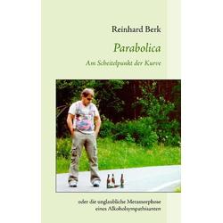 Parabolica als Buch von Reinhard Berk