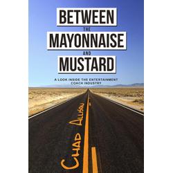 Between The Mayonnaise And Mustard: eBook von Chad Allison