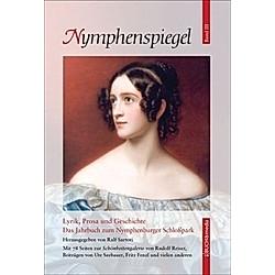Lyrik  Prosa und Geschichte - Das Jahrbuch zum Nymphenburger Schloßpark - Buch