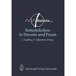 Bolustokolyse in Theorie und Praxis als Buch von
