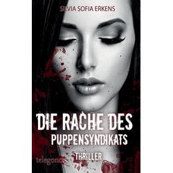Die Rache des Puppensyndikats als Buch von Silvia Sofia Erkens