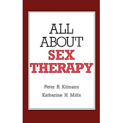 All about Sex Therapy. K. H. Mills  P. R. Kilmann  - Buch