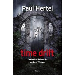 time drift als Buch von Paul Hertel