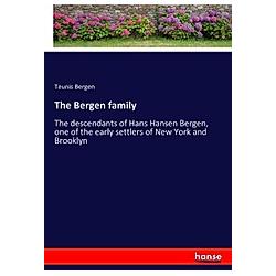 The Bergen family. Teunis Bergen  - Buch