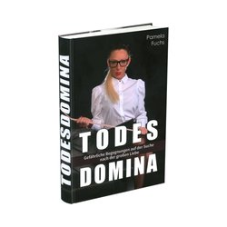 """Todesdomina"", Pamela Fuchs, Hardcover"