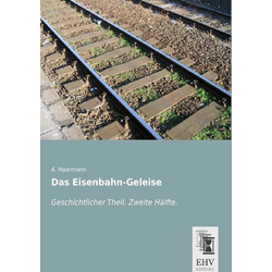 Das Eisenbahn-Geleise
