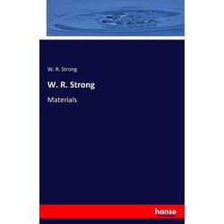W. R. Strong als Buch von W. R. Strong