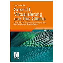 Green-IT  Virtualisierung und Thin Clients - Buch