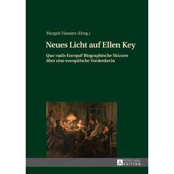 Neues Licht auf Ellen Key als Buch von Margrit Hansen