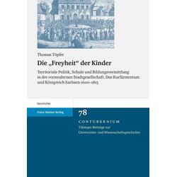 Die 'Freyheit' der Kinder: eBook von Thomas Töpfer