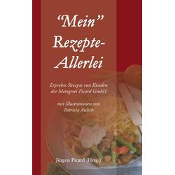 Mein Rezepte-Allerlei als Buch von