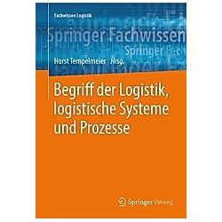 Begriff der Logistik  logistische Systeme und Prozesse - Buch