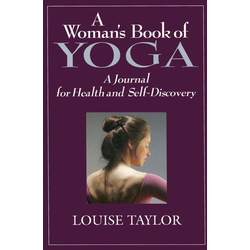 Woman's Book of Yoga: eBook von Louise Taylor