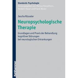 Neuropsychologische Therapie: eBook von Jascha Rüsseler