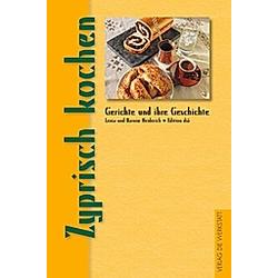 Zyprisch kochen. Barnim Heiderich  Lenia Heiderich  - Buch