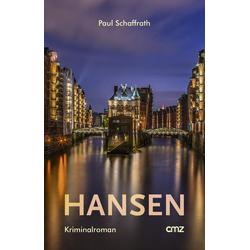 Hansen als Buch von Paul Schaffrath