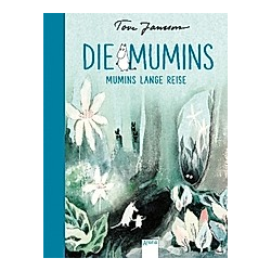 Mumins lange Reise / Die Mumins Bd.1. Tove Jansson  - Buch