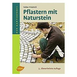 Pflastern mit Naturstein. Volker Friedrich  - Buch