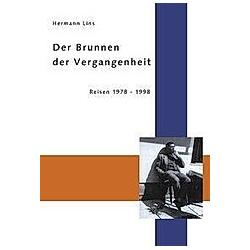 Der Brunnen der Vergangenheit. Dr. Hermann Lins  - Buch
