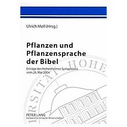 Pflanzen und Pflanzensprache der Bibel - Buch