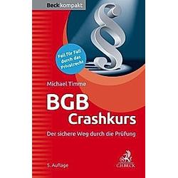 BGB Crashkurs. Michael Timme  - Buch