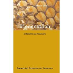 Bienenstich als Buch von Brigitte Stolle