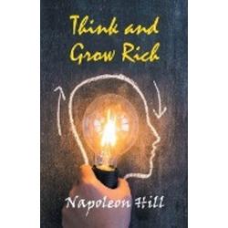 Think and Grow Rich als Buch von Napolean Hill