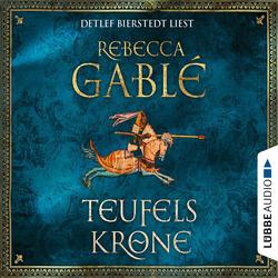 Teufelskrone - Waringham Saga 6 (Gekürzt) als Hörbuch Download von Rebecca Gablé