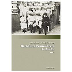 Berühmte Frauenärzte in Berlin - Buch