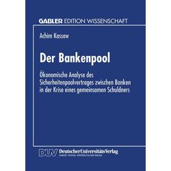 Der Bankenpool als Buch von Achim Kassow