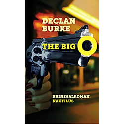 The Big O. Declan Burke  - Buch