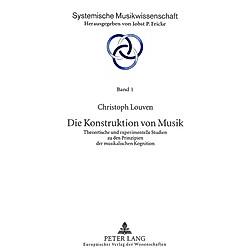 Die Konstruktion von Musik. Christoph Louven  - Buch