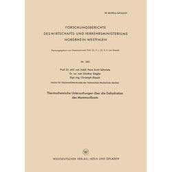 Thermochemische Untersuchungen über die Dehydration des Montmorillonits als Buch von Hans-Ernst Schwiete