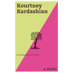 E-Pedia: Kourtney Kardashian